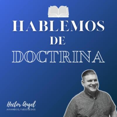 Hablemos de Doctrina