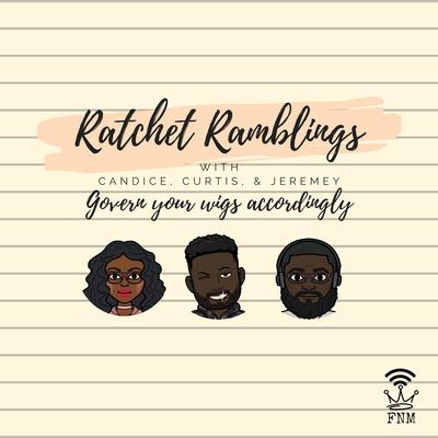 Ratchet Ramblings
