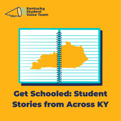 Get Schooled: Student Stories from Across KY