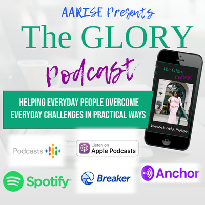 AARISE Presents: The Glory Podcast