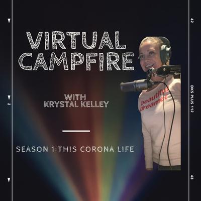 Virtual Campfire with Krystal Kelley