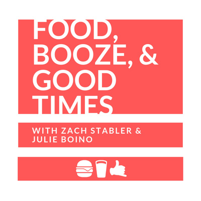 Food, Booze, & Good Times