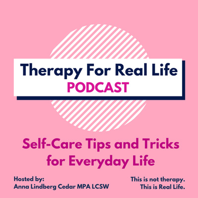 Therapy For Real Life Podcast