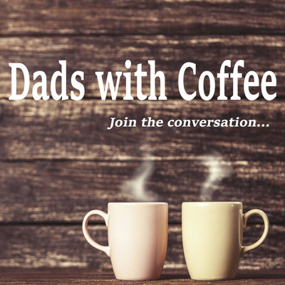Dads with Coffee