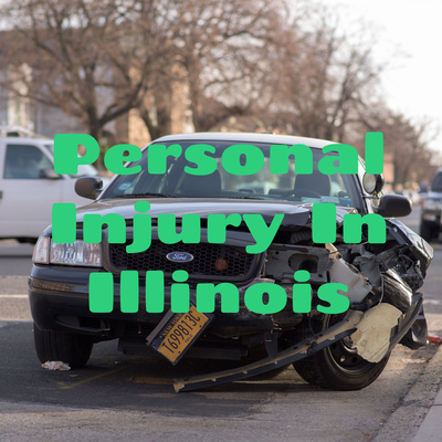 Personal Injury In Illinois