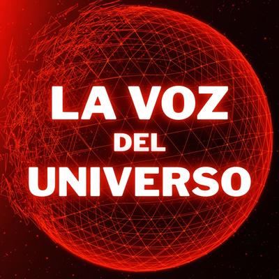 La Voz del Universo