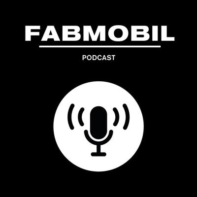 Fabmobil Podcast