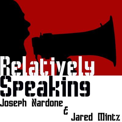 Relatively Speaking Podcast