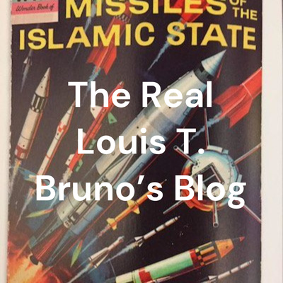 The Real Louis T. Bruno's Blog