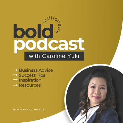The Bold Millionaire Podcast