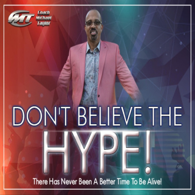 Don't Believe The Hype Podcast