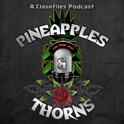 Pineapples and Thorns: A Clash of Clans Show by Clash Files Podcasts