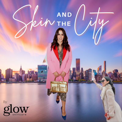 Skin and the City