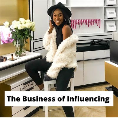 The Business of Influencing