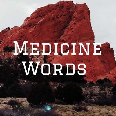 Medicine Words