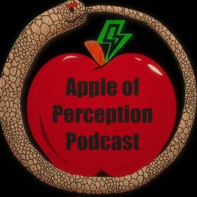 Apple of Perception Podcast