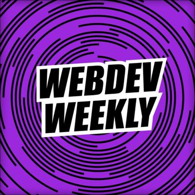 Web Dev Weekly
