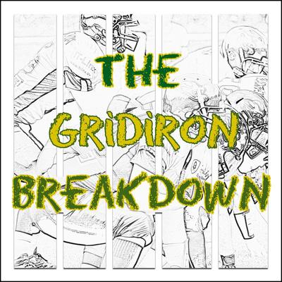 The Gridiron Breakdown Show