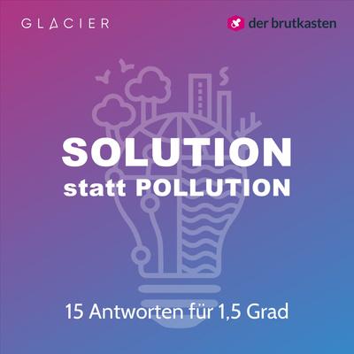 Solution statt Pollution - 15 Antworten für 1,5 Grad