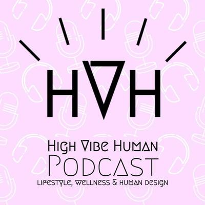 High Vibe Human
