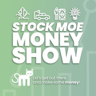 Stock Moe Money Show