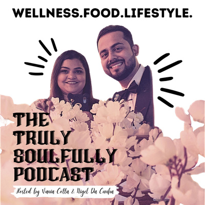 THE TRULY SOULFULLY PODCAST