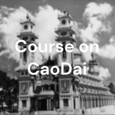 Course on CaoDai