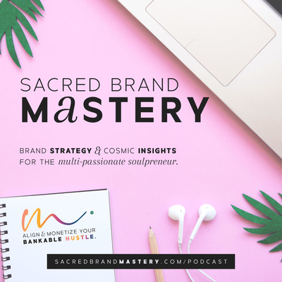 Sacred Brand Mastery