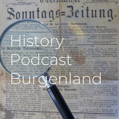 History Podcast Burgenland