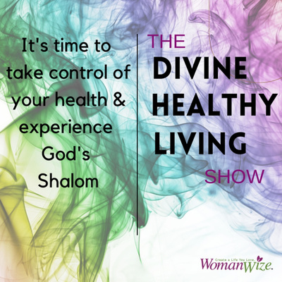 The Divine Healthy Living Show