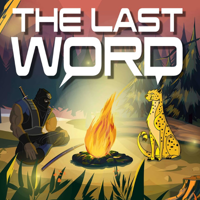 The Last Word w/ Ebontis & Lord Cognito