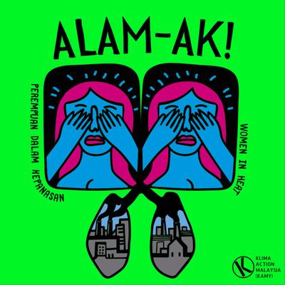 ALAMak! - A Malaysian climate change podcast