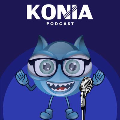 Konia Podcast