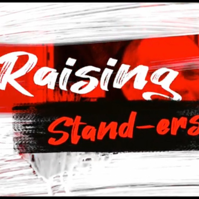 Raising Stand-ers