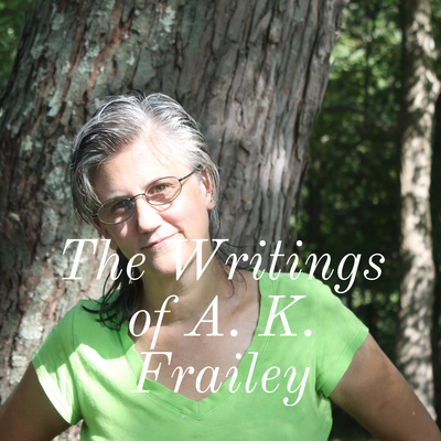 The Writings of A. K. Frailey