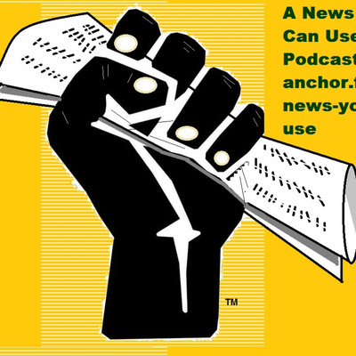 A News You Can Use Podcast