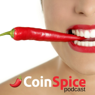 The CoinSpice Podcast