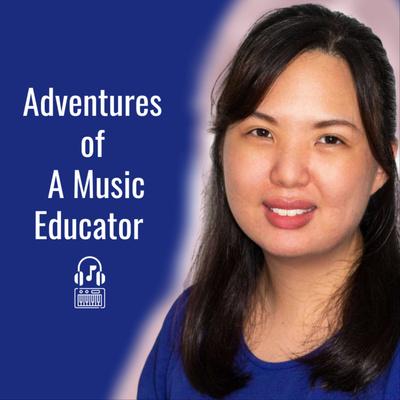 Adventures of A Music Educator