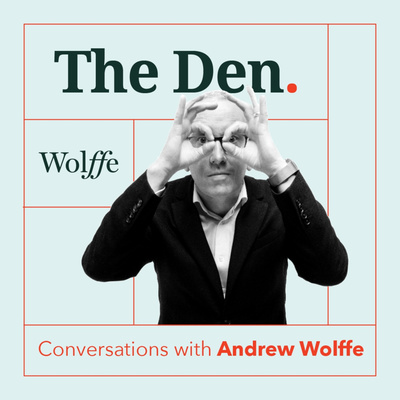 The Den - Conversations with Andrew Wolffe