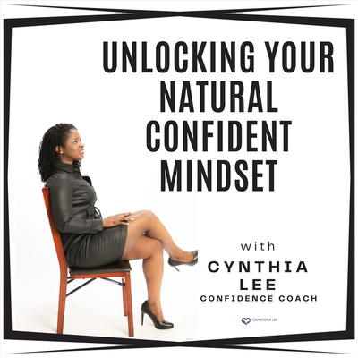 Unlocking Your Natural Confident Mindset