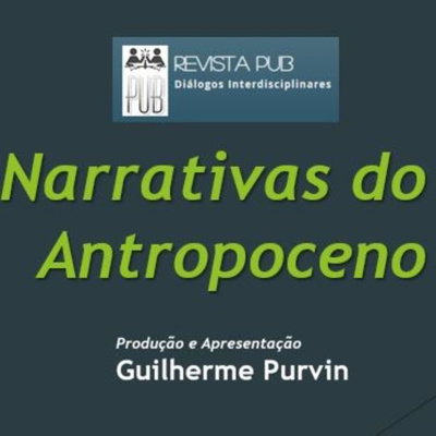 Narrativas do Antropoceno