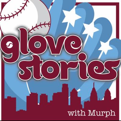 Glove Stories with Murph