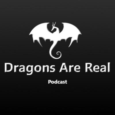 Dragons Are Real