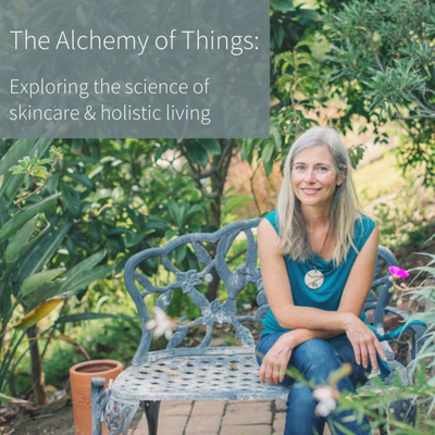 The Alchemy of Things | Exploring the Science of Skincare & Healthy Living