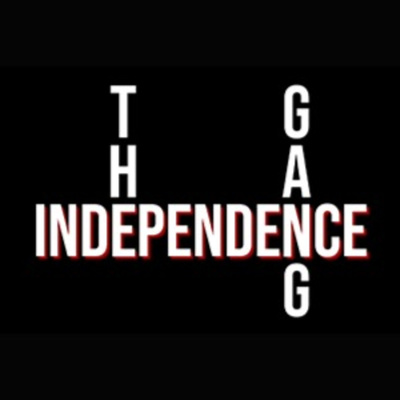 The Independence Gang Podcast