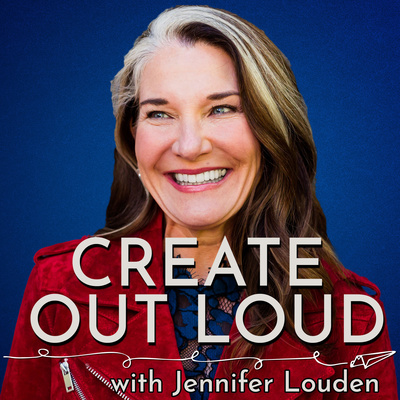 Create Out Loud With Jennifer Louden