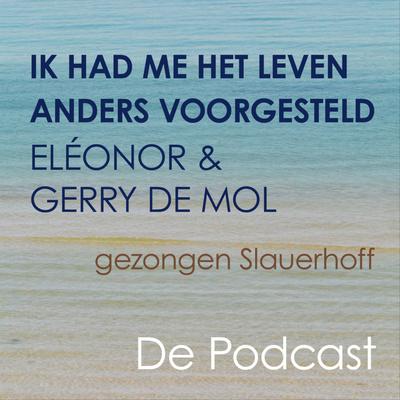 Ik Had Me Het Leven Anders Voorgesteld (Gezongen Slauerhoff) - Eléonor & Gerry De Mol