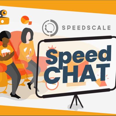 Speedscale Speedchat