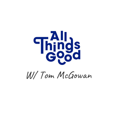 All Things Good