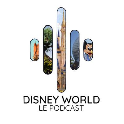 Disney World, le podcast